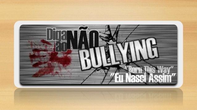 O QUE É BULLYING? • é um anglicismo utilizado para descrever atos de violência física ou psicológica intencionais e repeti...