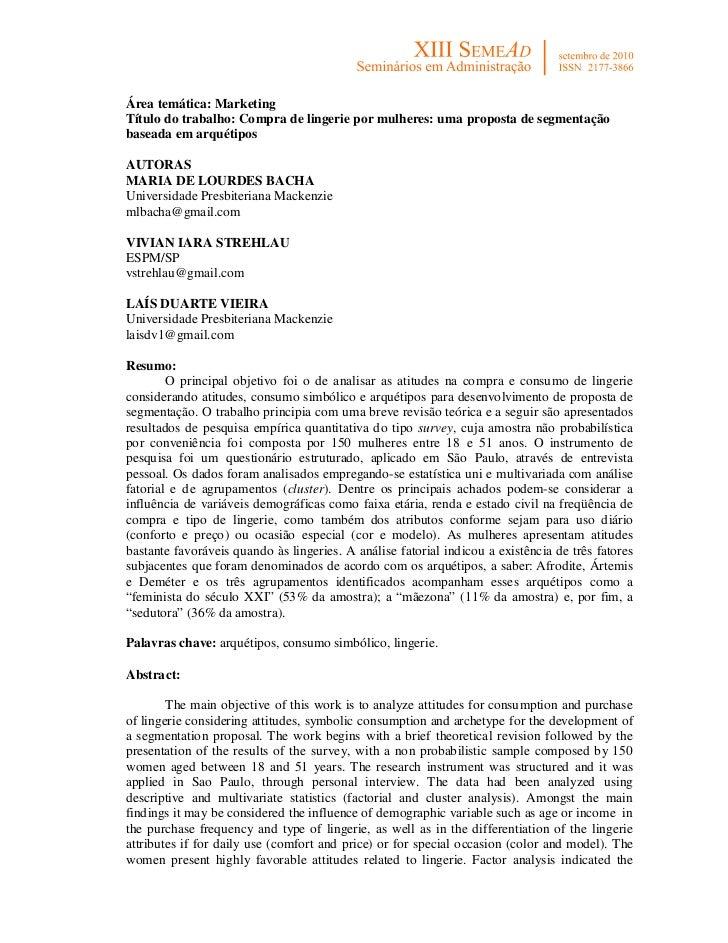 Área temática: MarketingTítulo do trabalho: Compra de lingerie por mulheres: uma proposta de segmentaçãobaseada em arquéti...
