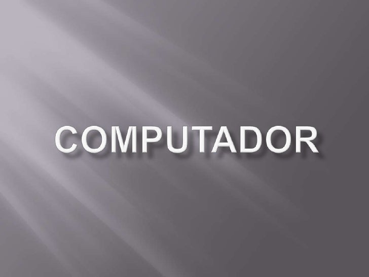 COMPUTADOR<br />