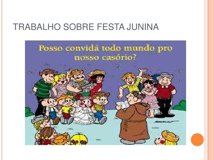 TRABALHO SOBRE FESTA JUNINA
