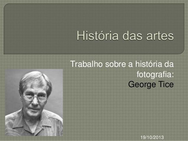 Trabalho sobre a história da fotografia: George Tice  19/10/2013