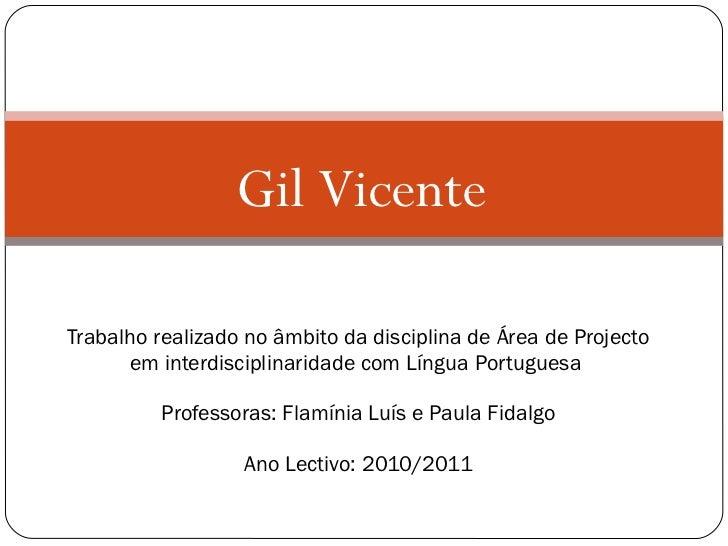 Trabalho realizado no âmbito da disciplina de Área de Projecto em interdisciplinaridade com Língua Portuguesa  Professoras...
