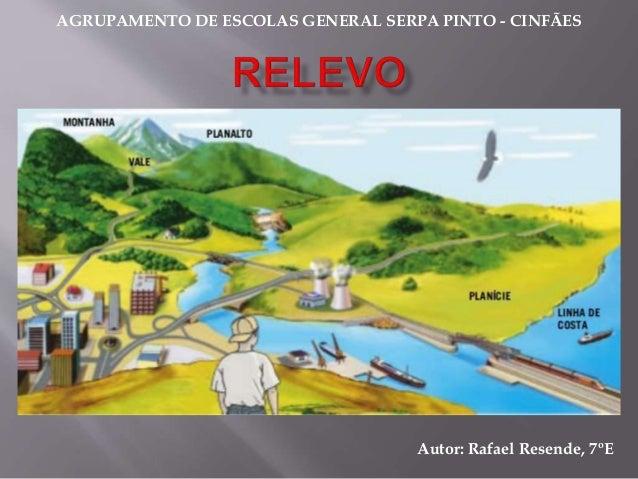 Autor: Rafael Resende, 7ºE AGRUPAMENTO DE ESCOLAS GENERAL SERPA PINTO - CINFÃES