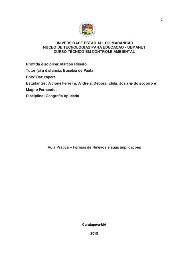 1 UNIVERSIDADE ESTADUAL DO MARANHÃO NÚCEO DE TECNOLOGIAS PARA EDUCAÇAO - UEMANET CURSO TÉCNICO EM CONTROLE AMBIENTAL Profº...