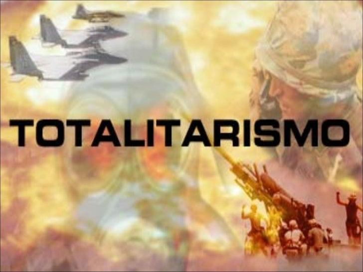 totalitarismoDefinição:Totalitarismo é um sistema degoverno em que todos os poderesficam concentrados nas mãos dogovernant...