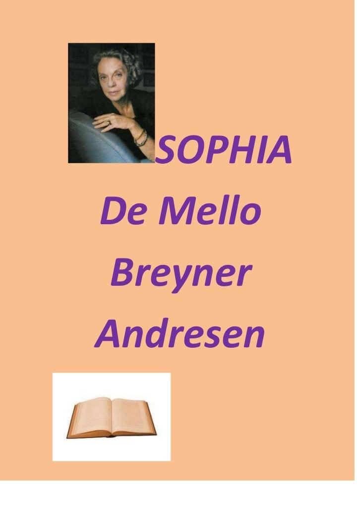 SOPHIADe Mello BreynerAndresen