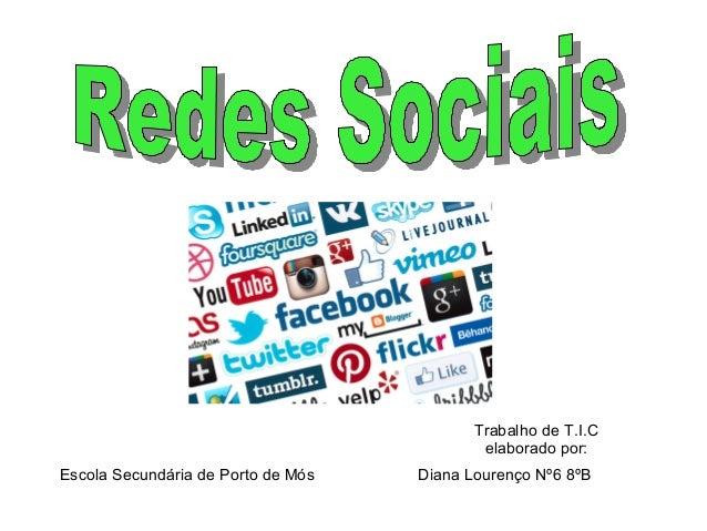 Diana Lourenço Nº6 8ºB Trabalho de T.I.C elaborado por: Escola Secundária de Porto de Mós