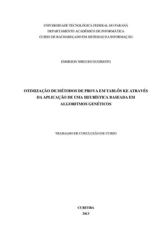 UNIVERSIDADE TECNOLÓGICA FEDERAL DO PARANÁ DEPARTAMENTO ACADÊMICO DE INFORMÁTICA CURSO DE BACHARELADO EM SISTEMAS DA INFOR...
