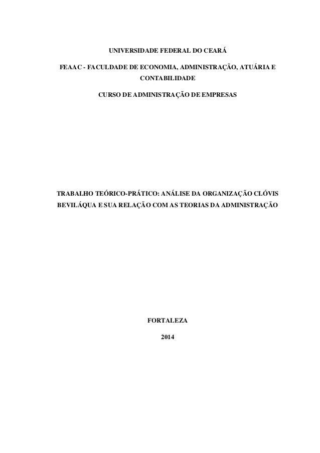 UNIVERSIDADE FEDERAL DO CEARÁ FEAAC - FACULDADE DE ECONOMIA, ADMINISTRAÇÃO, ATUÁRIA E CONTABILIDADE CURSO DE ADMINISTRAÇÃO...