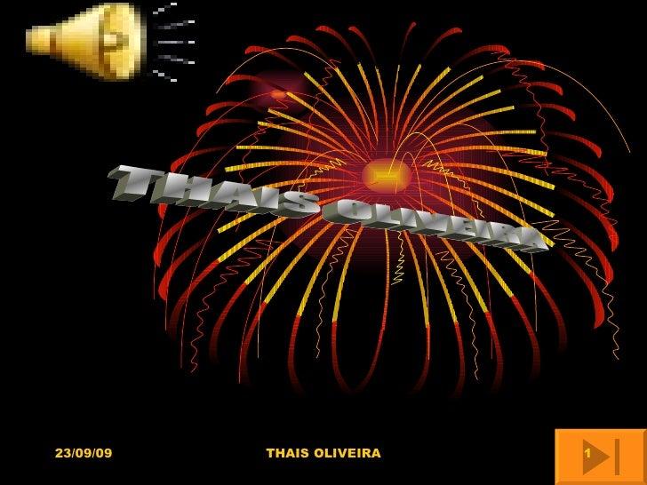 THAIS OLIVEIRA 23/09/09 THAIS OLIVEIRA