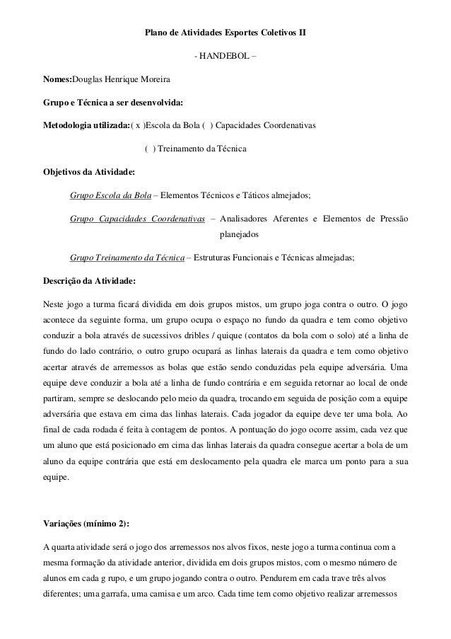 c9f94d6c5a Plano de Atividades Esportes Coletivos II - HANDEBOL – Nomes Douglas  Henrique Moreira Grupo e ...