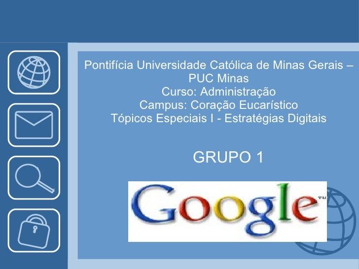 Pontifícia Universidade Católica de Minas Gerais – PUC Minas Curso: Administração Campus: Coração Eucarístico Tópicos Espe...