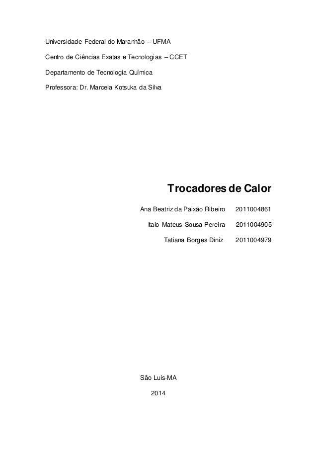 Universidade Federal do Maranhão – UFMA Centro de Ciências Exatas e Tecnologias – CCET Departamento de Tecnologia Química ...