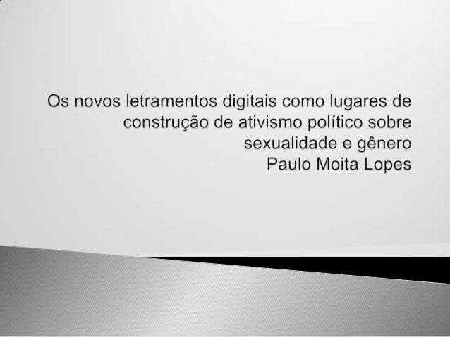    DISCIPLINA: NOVOS LETRAMENTOS DO ENSINO SUPERIOR   Prfº Dr. Luiz Fernando Gomes         APRESENTAÇÃO DE TRABALHO DAS...
