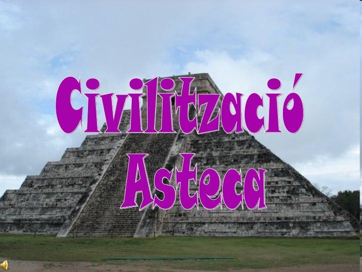 Civilització Asteca