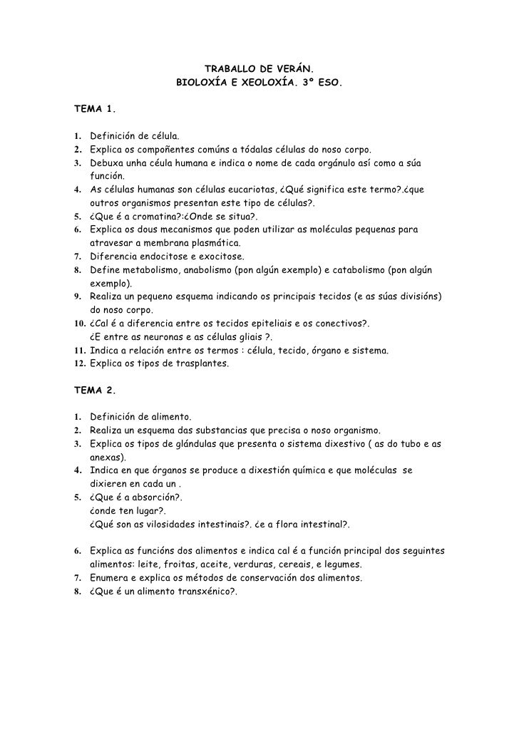 TRABALLO DE VERÁN.                        BIOLOXÍA E XEOLOXÍA. 3º ESO.  TEMA 1.  1. Definición de célula. 2. Explica os co...