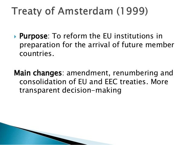 the purpose in the creation of the european union The result was the european economic community (eec), created in  as its  own citizens for employment, social security and tax purposes.