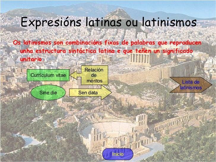 O latín <ul>Orixe Este idioma deriva do indoeuropeo. Xurde como dialecto falado polas tribos indoeuropeas que colonizaron ...