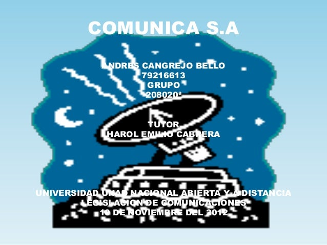 COMUNICA S.A            ANDRES CANGREJO BELLO                   79216613                    GRUPO                    20802...