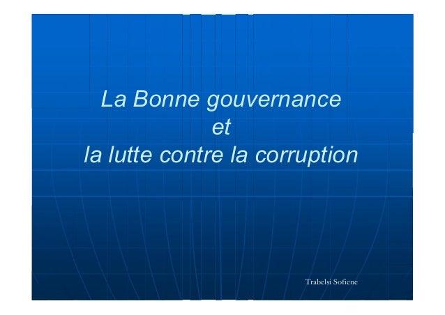La Bonne gouvernance et la lutte contre la corruption Trabelsi Sofiene