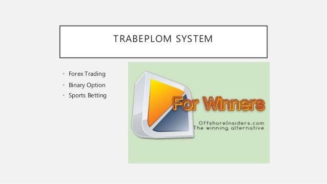 Trabeplom system forex