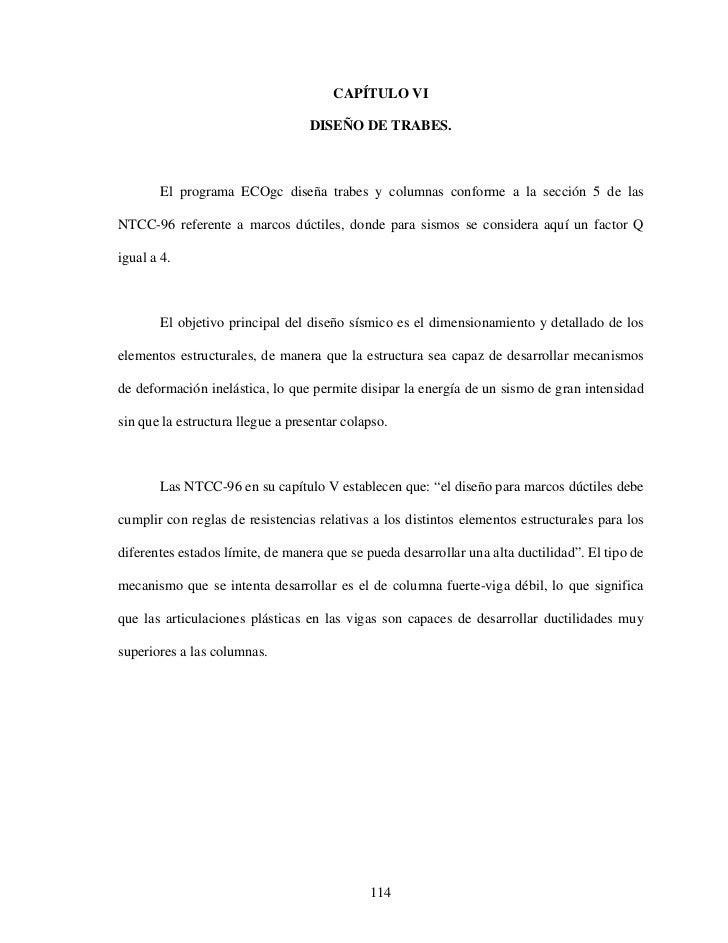 CAPÍTULO VI                                  DISEÑO DE TRABES.       El programa ECOgc diseña trabes y columnas conforme a...