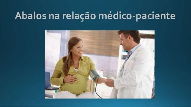Abalos na relação médico-paciente