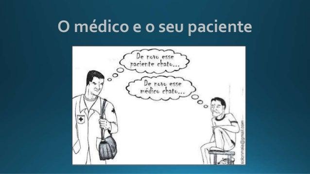 O médico e o seu paciente
