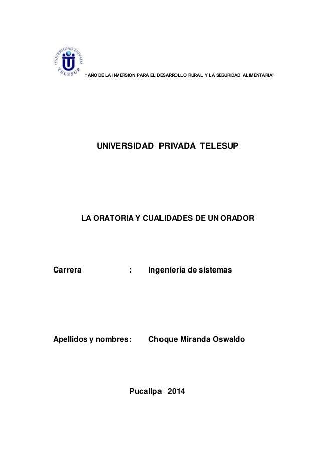 """""""AÑO DE LA INVERSION PARA EL DESARROLLO RURAL Y LA SEGURIDAD ALIMENTARIA"""" UNIVERSIDAD PRIVADA TELESUP LA ORATORIA Y CUALID..."""