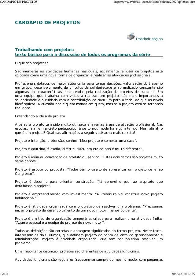 CARDÁPIO DE PROJETOS Imprimir página Trabalhando com projetos: texto básico para a discussão de todos os programas da séri...
