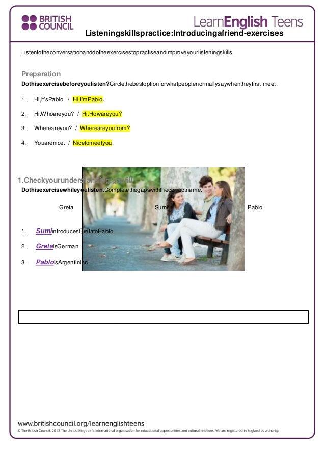 Listeningskillspractice:Introducingafriend-exercises Listentotheconversationanddotheexercisestopractiseandimproveyourliste...