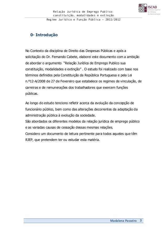 Relação Jurídica de Emprego Publico:                  constituição, modalidades e extinção              Regime Jurídico e ...