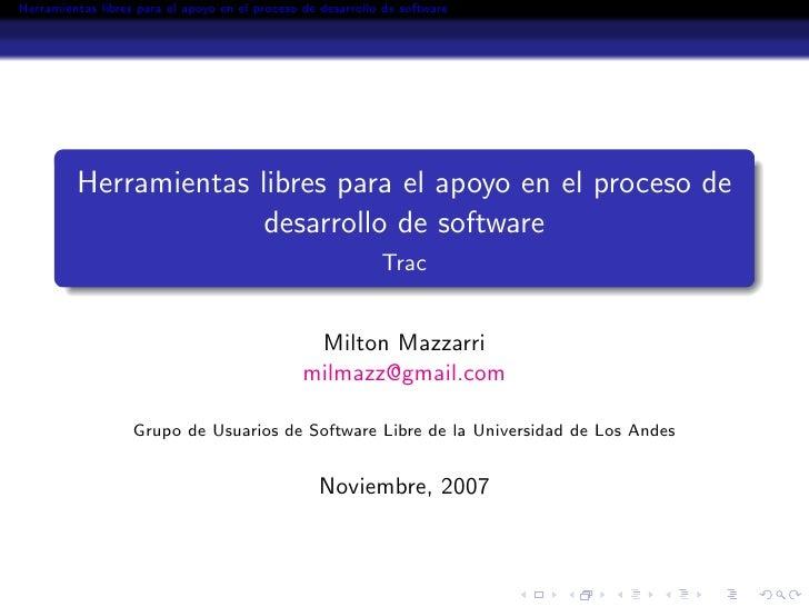 Herramientas libres para el apoyo en el proceso de desarrollo de software              Herramientas libres para el apoyo e...