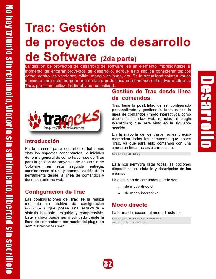 Trac: Gestión de proyectos de desarrollo de Software (2da parte) La gestión de proyectos de desarrollo de software, es un ...