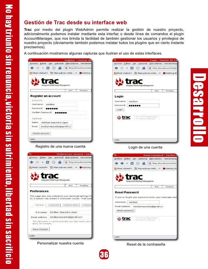 Gestión de Trac desde su interface web Trac por medio del plugin WebAdmin permite realizar la gestión de nuestro proyecto,...