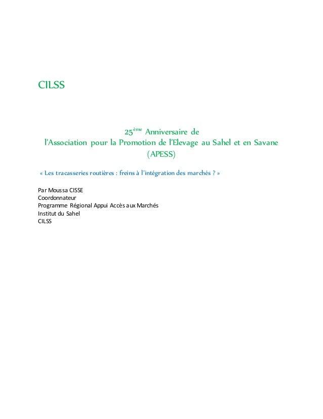 CILSS 25ème Anniversaire de l'Association pour la Promotion de l'Elevage au Sahel et en Savane (APESS) « Les tracasseries ...