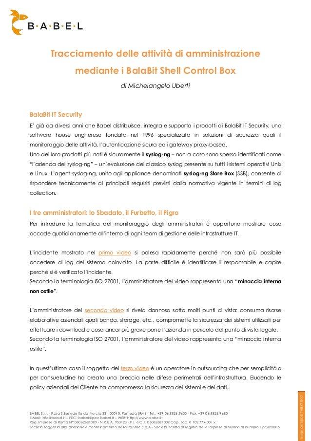 Tracciamento delle attività di amministrazione                         mediante i BalaBit Shell Control Box               ...