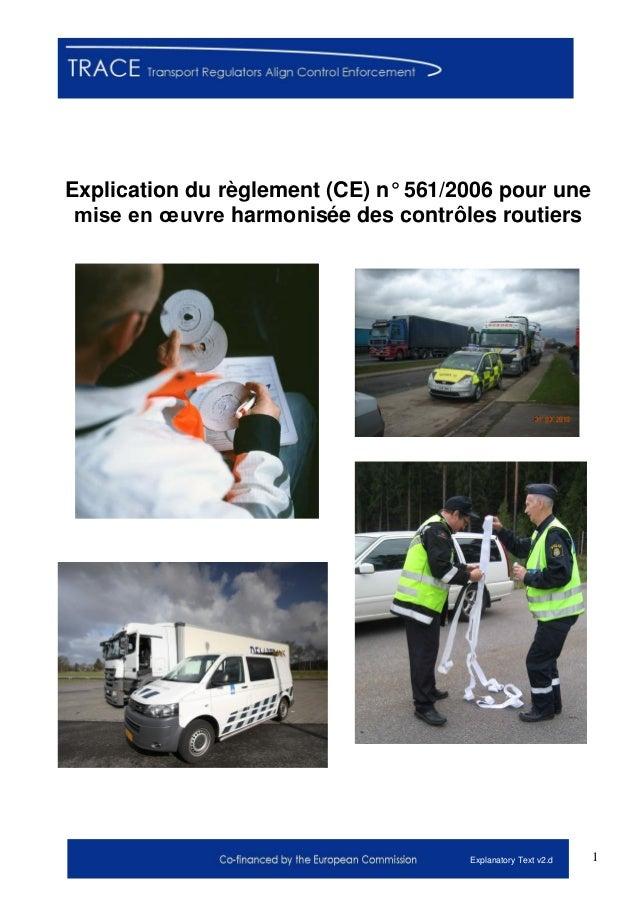 1Explanatory Text v2.d Explication du règlement (CE) n° 561/2006 pour une mise en œuvre harmonisée des contrôles routiers