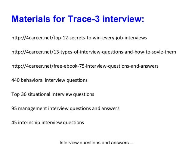Trace 3 interview questions and answers