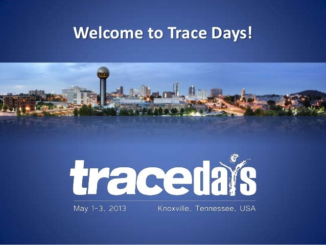 Welcome to Trace Days!