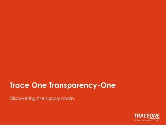 Trace One Transparency-One Discovering the supply chain