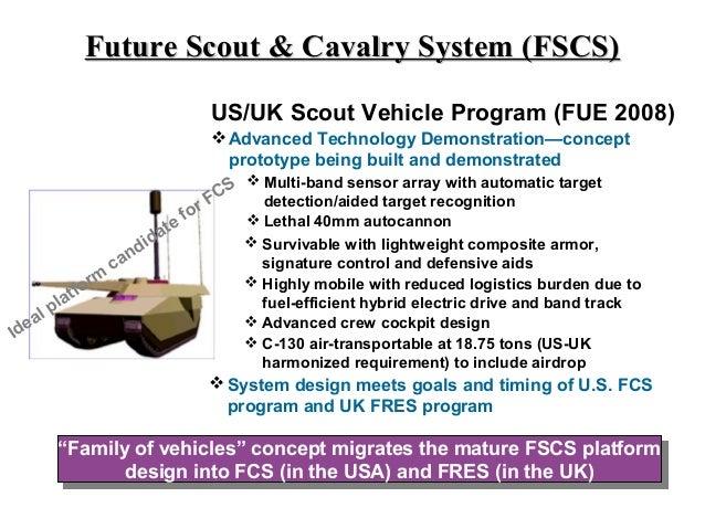 Future Scout & Cavalry System (FSCS)                                            US/UK Scout Vehicle Program (FUE 2008)    ...