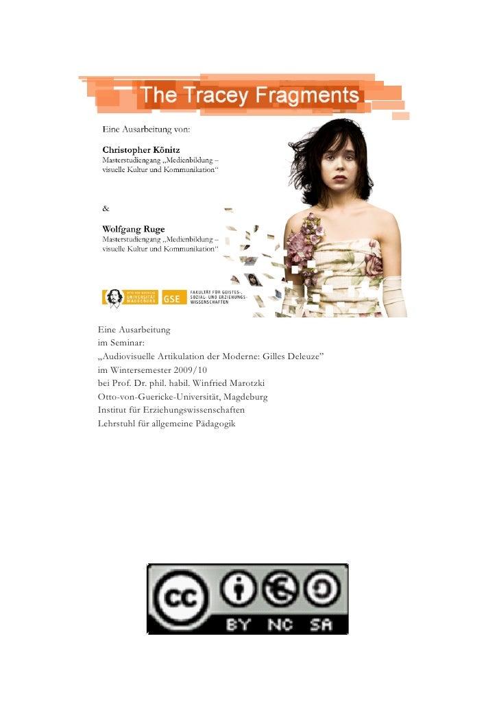 """Eine Ausarbeitung im Seminar: """"Audiovisuelle Artikulation der Moderne: Gilles Deleuze"""" im Wintersemester 2009/10 bei Prof...."""