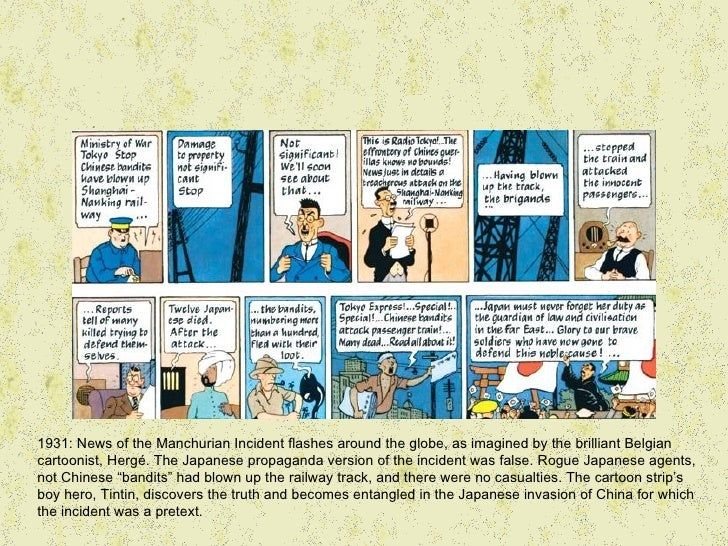 1931: News of the Manchurian Incident flashes around the globe, as imagined by the brilliant Belgiancartoonist, Hergé. The...