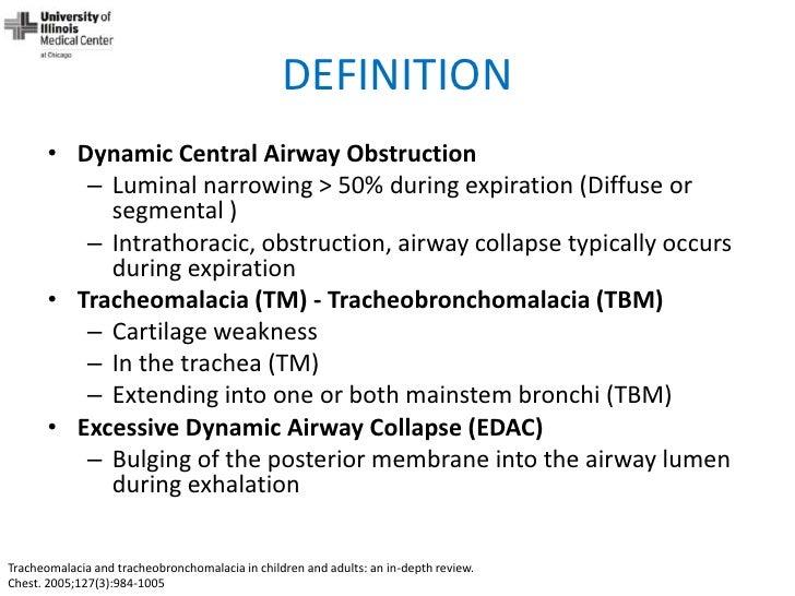 Dynamic Central Airway Obstruction: Tracheomalacia ...