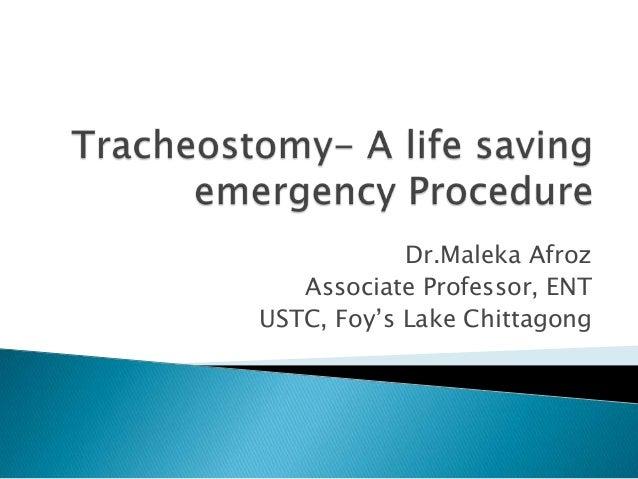 Dr.Maleka Afroz Associate Professor, ENT USTC, Foy's Lake Chittagong