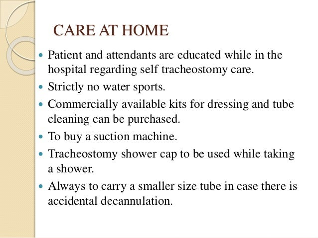 Tracheostomy and its care by Dr.Ashwin menon