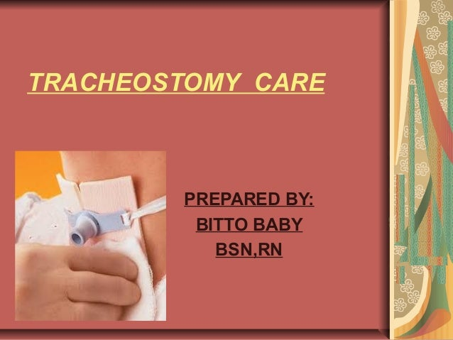 Tracheostomy care bitto