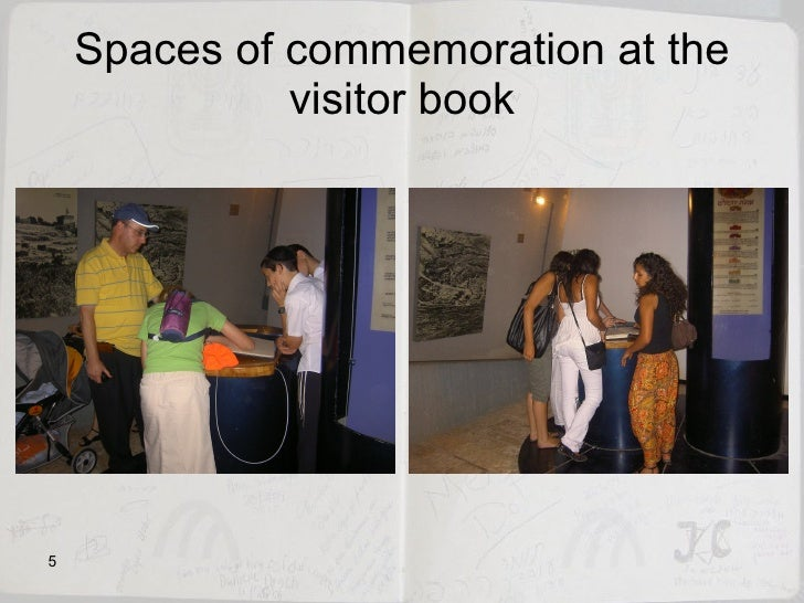 Spaces of commemoration at the visitor book