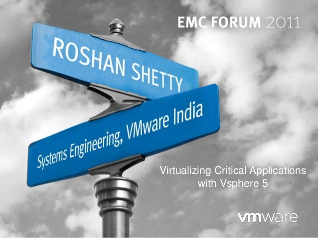Virtualizing Critical Applications with Vsphere 5